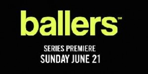 BALLERS and THE BRINK Release Videos