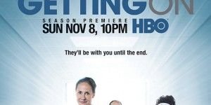 "GETTING ON Season 3 Premiere: ""This is About Vomit, People"""
