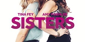Movie Review: Sisters