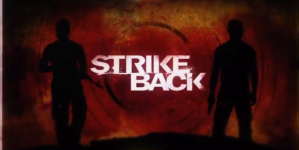 Cinemax's STRIKE BACK Does Just That with Reboot