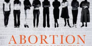 HBO Documentary Films: ABORTION: STORIES WOMEN TELL