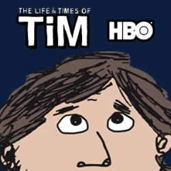 Life-and-Times-of-Tim-HBO-Cancelled