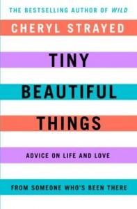 Book_TinyBeautifulThings-197x300