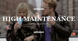 HighMaintenance_webisodes-300x161