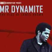 HBO Documentary Films: MR. DYNAMITE: THE RISE OF JAMES BROWN