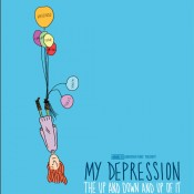 HBO Documentary Films: MY DEPRESSION (The Up and Down and Up of It)
