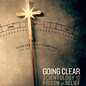 HBO Documentary Films: GOING CLEAR:  SCIENTOLOGY AND THE PRISON OF BELIEF